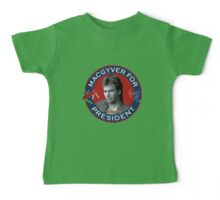 Macgyver For President Baby Tee