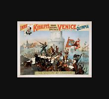 Performing Arts Posters Imre Kiralfys grand historic spectacle Venice the bride of the sea at Olympia 1533 Unisex T-Shirt
