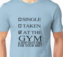 Status : At the GYM Unisex T-Shirt