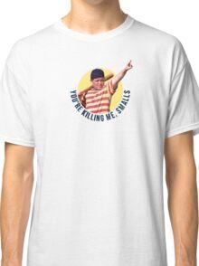 The Sandlot- You're Killing Me, Smalls Classic T-Shirt