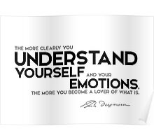 understand yourself and your emotions - spinoza Poster