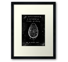 Her heart is a bloodstained egg Framed Print