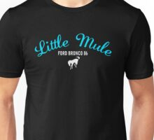 LITTLE MULE - FORD BRONCO - ROMANCING THE STONE Unisex T-Shirt