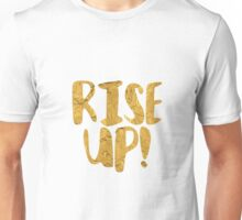 Rise Up! | Hamilton Unisex T-Shirt
