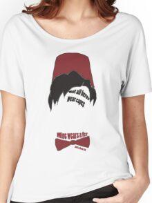 Mine wears a fez Women's Relaxed Fit T-Shirt