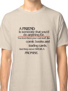 Stranger Things - A Friend Classic T-Shirt