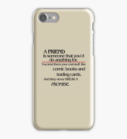 Stranger Things - A Friend iPhone Case/Skin