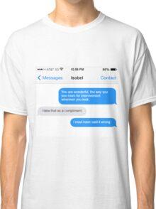 Dowager Texts: Violet burns Mrs. Crawley  Classic T-Shirt