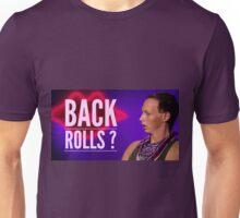 Back Rolls? Unisex T-Shirt