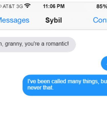 Dowager Texts: granny to Sybil Sticker