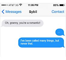 Dowager Texts: granny to Sybil Photographic Print