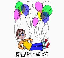 reach for the sky! Unisex T-Shirt