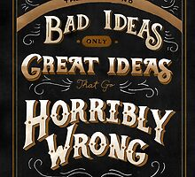 There are no Bad Ideas by Michelle Arguelles