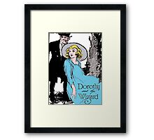 Dorothy and the Wizard of Oz Framed Print