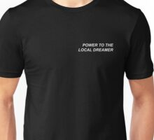 Power to the Local Dreamer Twenty One Pilots Unisex T-Shirt