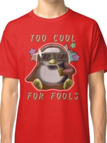 Too Cool for Fools v02 Classic T-Shirt