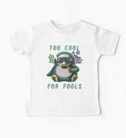 Too Cool for Fools v01 Baby Tee