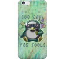 Too Cool for Fools v01 iPhone Case/Skin