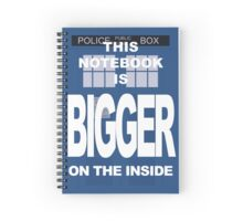 Bigger on the inside Spiral Notebook