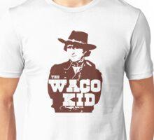 The Waco Kid Unisex T-Shirt