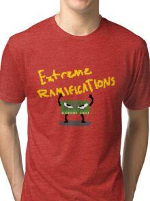 Extreme Ramifications Tri-blend T-Shirt