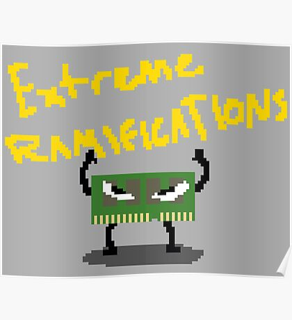 Extreme Ramifications Poster