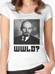 What Would Vladimir Lenin Do? Communism Women's Fitted Scoop T-Shirt