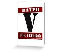 Rated V for Veteran Greeting Card