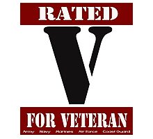 Rated V for Veteran Photographic Print