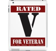 Rated V for Veteran iPad Case/Skin