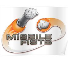 Missile Fists Poster