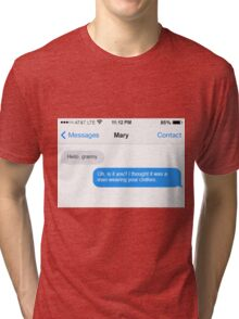 Dowager Texts: Granny burns Mary  Tri-blend T-Shirt