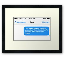 Dowager Texts: Dowager burns Cora Framed Print