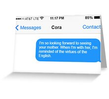 Dowager Texts: Dowager burns Cora Greeting Card