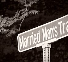 Married Man's Trail Street Sign by lifetravelphoto