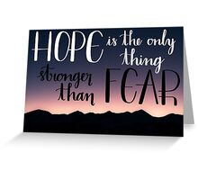 Hope Over Fear Greeting Card