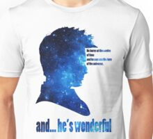 and he' wonderful galaxy Unisex T-Shirt