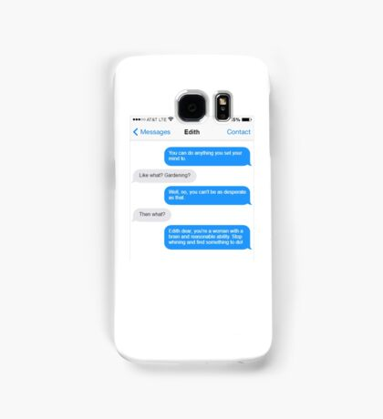 Dowager Texts: Convo with Edith  Samsung Galaxy Case/Skin