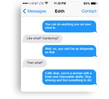 Dowager Texts: Convo with Edith  Canvas Print