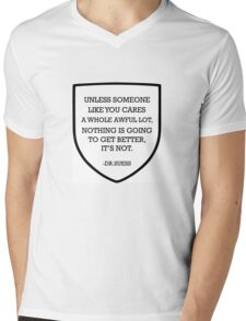 Unless Someone Like You Cares A Whole Awful Lot Mens V-Neck T-Shirt
