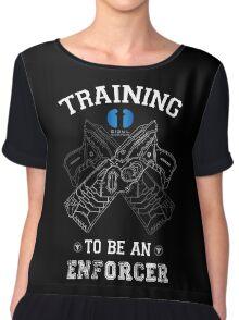Training to be an enforcer Chiffon Top