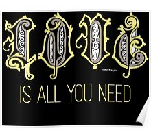 Love Is All You Need Inspirational Rock Music Lyrics Poster