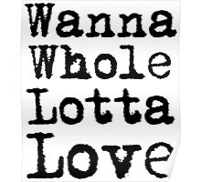 Best Rock and Roll Music Lyrics Text Whole Lotta Love Poster