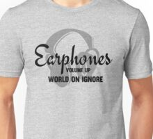 Music Lovers Earphones Funny Text Design Unisex T-Shirt