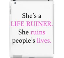 regina george is a life ruiner iPad Case/Skin