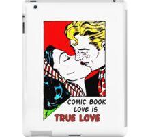 Comic Book Love is True Love iPad Case/Skin