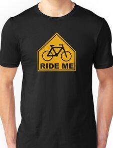 Ride Me Unisex T-Shirt