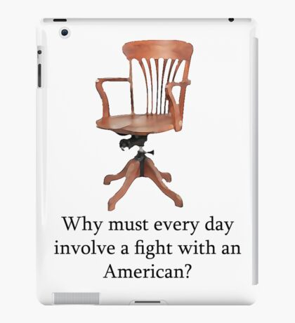 Dowager Countess: why must every day involve a fight with an American? iPad Case/Skin