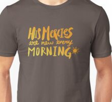 Mercy Morning Sunrise Unisex T-Shirt
