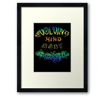 Evolving Mind Body Soul Framed Print